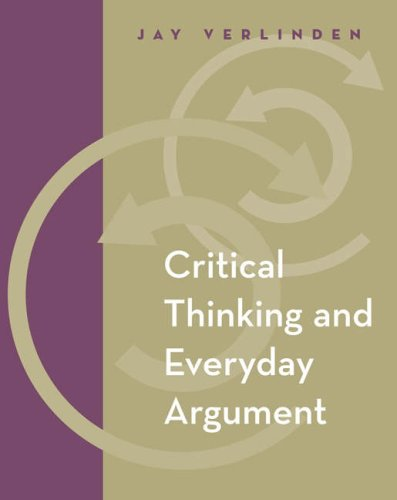 Critical Thinking and Everyday Argument   2005 9780534601744 Front Cover