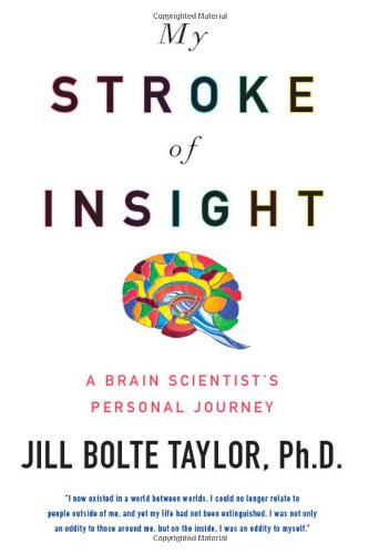 My Stroke of Insight A Brain Scientist's Personal Journey N/A edition cover