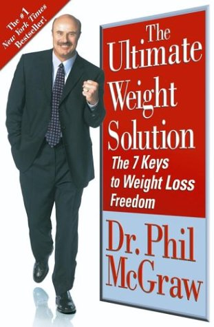 Ultimate Weight Solution The 7 Keys to Weight Loss Freedom  2003 edition cover