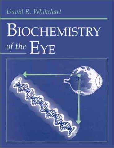 Biochemistry of the Eye   1994 9780750690744 Front Cover