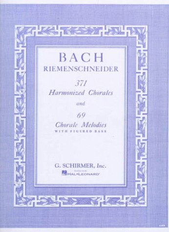 371 Harmonized Chorales and 69 Chorale Melodies with Figured Bass  N/A edition cover