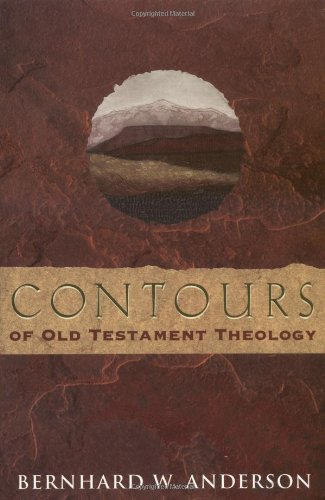 Contours of Old Testament Theology   1999 9780800630744 Front Cover