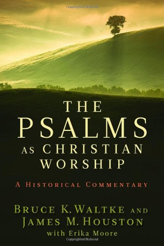 Psalms As Christian Worship A Historical Commentary  2010 edition cover