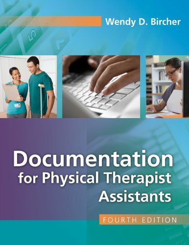 Documentation for the Physical Therapist Assistant  4th 2013 (Revised) edition cover
