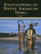 Encyclopedia of Native American Tribes  3rd 2006 (Revised) edition cover