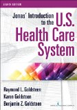 Jonas' Introduction to the U.s. Health Care System:   2016 9780826131744 Front Cover