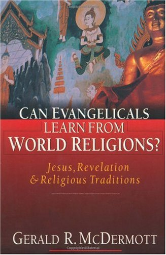 Can Evangelicals Learn from World Religions? Jesus, Revelation and Religious Traditions  2000 edition cover