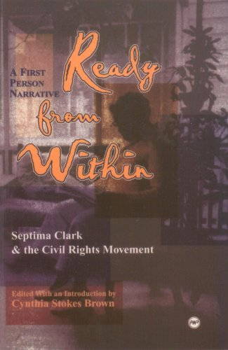 Ready from Within: A First Person Narrative : Septima Clark and the Civil Rights Movement 1st (Reprint) edition cover