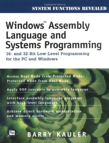 Windows Assembly Language and Systems Programming 16- and 32-Bit Low-Level Programming for the PC and Windows 2nd 1997 9780879304744 Front Cover