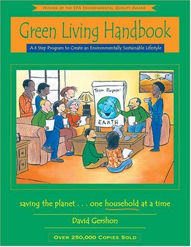 Green Living A 6 Step Program to Create an Environmentally Sustainable Lifestyle Handbook (Instructor's) edition cover