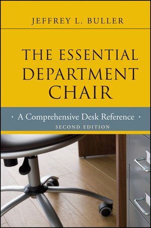 Essential Department Chair A Comprehensive Desk Reference 2nd 2012 edition cover