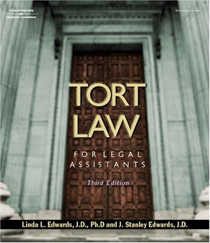 Tort Law for Legal Assistants  3rd 2004 (Revised) 9781401812744 Front Cover