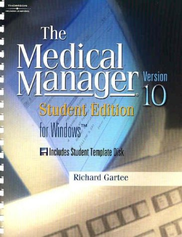 Medical Manager  10th 2004 (Student Manual, Study Guide, etc.) 9781401825744 Front Cover