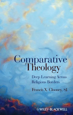 Comparative Theology Deep Learning Across Religious Borders  2010 edition cover