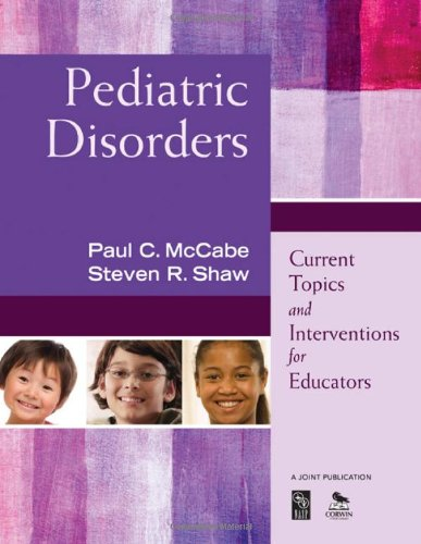 Pediatric Disorders Current Topics and Interventions for Educators  2010 edition cover