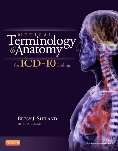 Medical Terminology and Anatomy for ICD-10 Coding   2013 edition cover