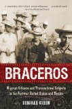 Braceros Migrant Citizens and Transnational Subjects in the Postwar United States and Mexico  2013 edition cover