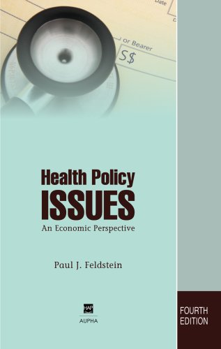 Health Policy Issues An Economic Perspective 4th 2007 9781567932744 Front Cover