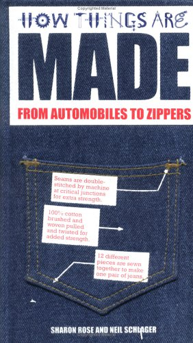 How Things Are Made From Automobiles to Zippers  2003 (Teachers Edition, Instructors Manual, etc.) edition cover