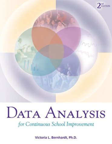 Data Analysis for Continuous School Improvement  2nd 2004 (Revised) edition cover