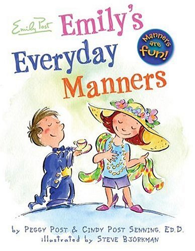 Emily's Everyday Manners   2006 9780060761745 Front Cover
