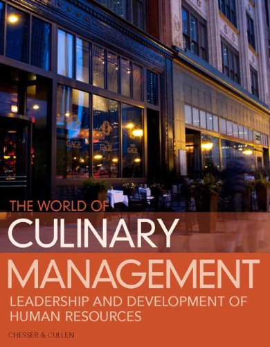 World of Culinary Management Leadership and Development of Human Resources 5th 2013 (Revised) edition cover