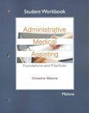 Student Workbook for Administrative Medical Assisting Foundations and Practices 2nd 2015 edition cover