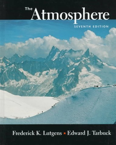 Atmosphere An Introduction to Meteorology 7th 1998 9780137429745 Front Cover