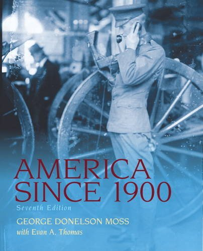 America Since 1900  7th 2012 (Revised) edition cover