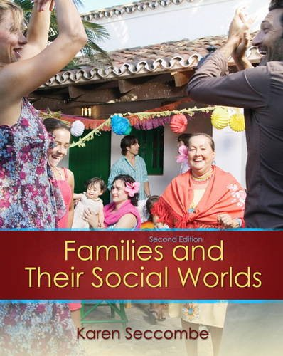Families and Their Social Worlds  2nd 2012 edition cover