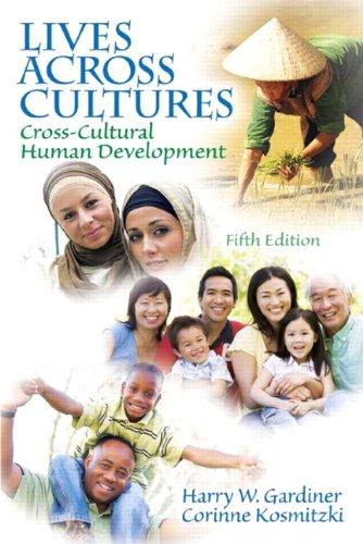 Lives Aross Cultures Cross-Cultural Human Development 5th 2011 edition cover