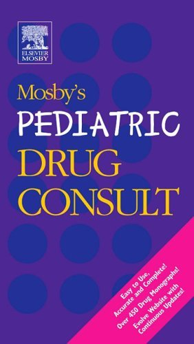 Mosby's Pediatric Drug Consult   2006 edition cover