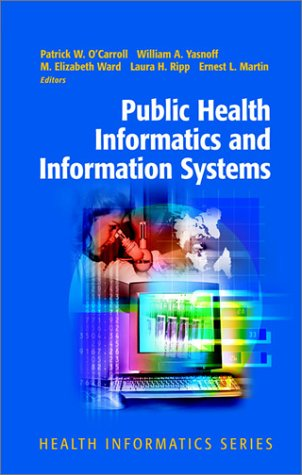Public Health Informatics and Information Systems   2003 edition cover