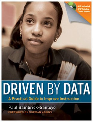 Driven by Data A Practical Guide to Improve Instruction  2010 edition cover