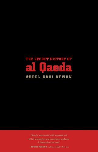 Secret History of Al Qaeda   2006 9780520249745 Front Cover