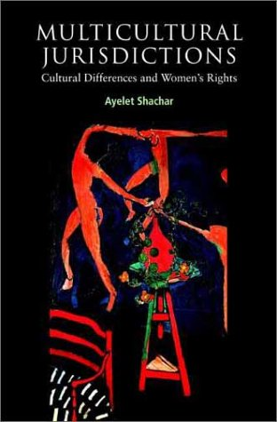 Multicultural Jurisdictions Cultural Differences and Women's Rights  2001 9780521776745 Front Cover