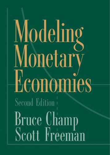 Modeling Monetary Economies  2nd 2001 (Revised) edition cover