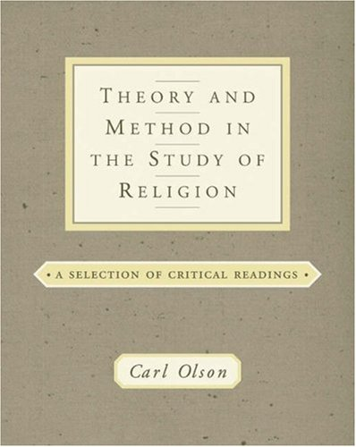 Theory and Method in the Study of Religion Theoretical and Critical Readings  2003 edition cover