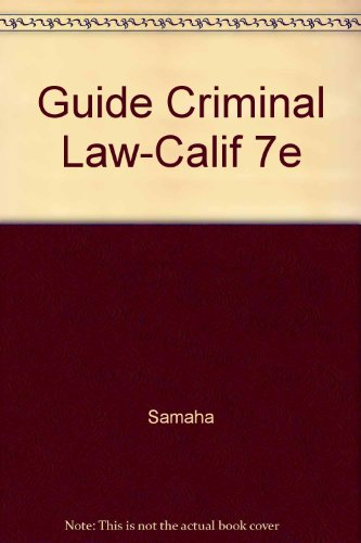 Guide to Criminal Law for California 2nd 2002 9780534563745 Front Cover