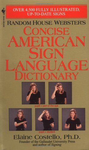 Random House Webster's Concise American Sign Language Dictionary   1999 edition cover