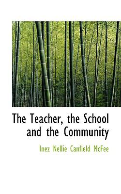 The Teacher, the School and the Community:   2008 edition cover
