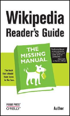 Wikipedia Reader's Guide   2008 9780596521745 Front Cover