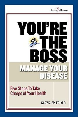 You're the Boss: Manage Your Disease  2010 edition cover