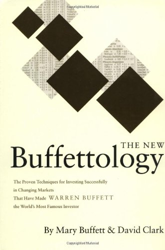 New Buffettology How Warren Buffett Got and Stayed Rich in Markets Like This and How You Can Too!  2002 edition cover