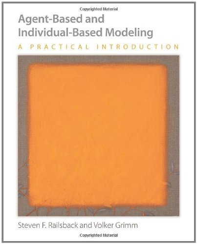 Agent-Based and Individual-Based Modeling A Practical Introduction  2011 edition cover
