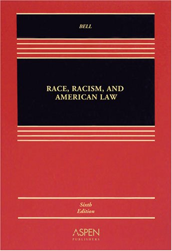 Race, Racism and American Law  6th 2008 (Revised) edition cover