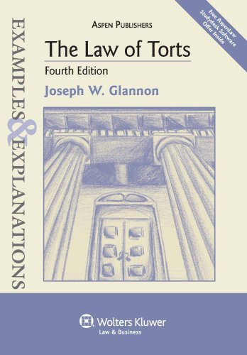 Law of Torts Examples and Explanations 4e 4th 2010 (Student Manual, Study Guide, etc.) edition cover
