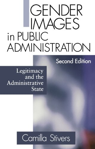 Gender Images in Public Administration Legitimacy and the Administrative State 2nd 2002 (Revised) edition cover