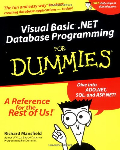Visual Basic . NET Database Programming for Dummies   2002 9780764508745 Front Cover