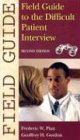 Field Guide to the Difficult Patient Interview  2nd 2004 (Revised) edition cover